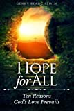 Hope For All: Ten Reasons God's Love Prevails