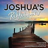 Joshua's Reflections: Volume 9