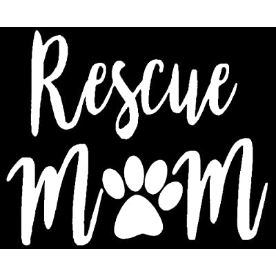 CCI Rescue Mom Dog Decal Vinyl Sticker|Cars Trucks Vans Walls Laptop| White |5.5 x 4.5 in|CCI968: Automotive