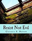 Resist Not Evil (Large Print Edition)