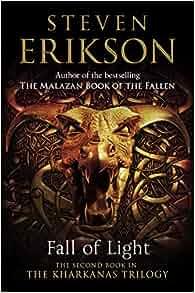 Fall Of Light Kharkanas Trilogy Book 2 Steven Erikson