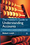 The Investor's Guide to Understanding Accounts, Robert Leach, 1897597274