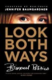 Look Both Ways: Bisexual Politics, Jennifer Baumgardner, 0374531080