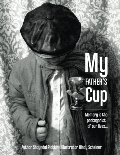 My Fathers Cup: Memory is the protagonist of our lives... pdf