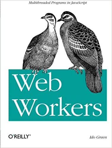 Download E-books Web Workers: Multithreaded Programs in
