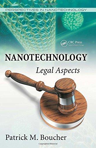 Nanotechnology: Legal Aspects (Perspectives in Nanotechnology)