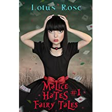 Malice Hates Fairy Tales #1 (Malice in Wonderland Book 4)