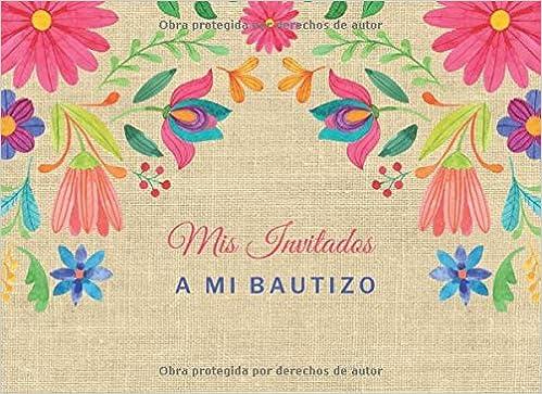 Mis Invitados a mi Bautizo: Libro de firmas para Bautizo ...