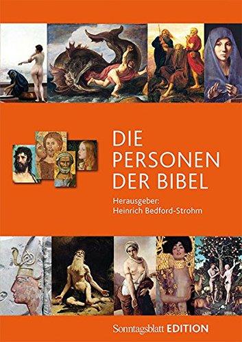 Die Personen der Bibel: Sonntagsblatt Edition
