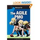 The Agile PMO: Leading the Effective, Value driven, Project Management Office (Volume 3)
