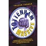 Tottenham Massiveby Trevor Tanner
