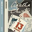 The Thirteen Problems Hörbuch von Agatha Christie Gesprochen von: Joan Hickson