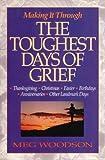 The Toughest Days of Grief, Meg Woodson, 0310400015