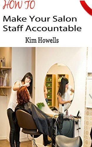 Salon Marketing Business : How to Make Your Salon Staff Accountable