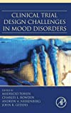 img - for Clinical Trial Design Challenges in Mood Disorders book / textbook / text book