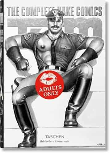 Tom of Finland. The Complete Kake Comics (Bibliotheca Universalis)