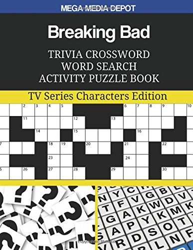 Download Breaking Bad Trivia Crossword Word Search Activity Puzzle Book: TV Series Characters Edition ebook