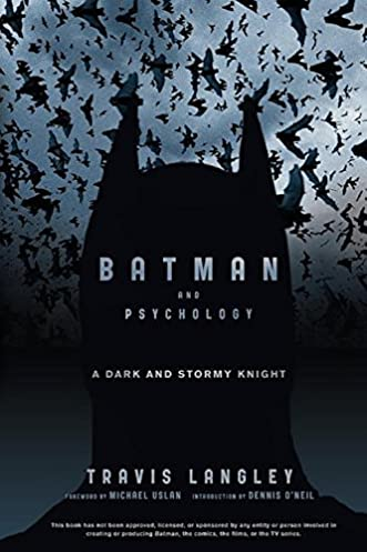 Batman and Psychology - Travis Langley