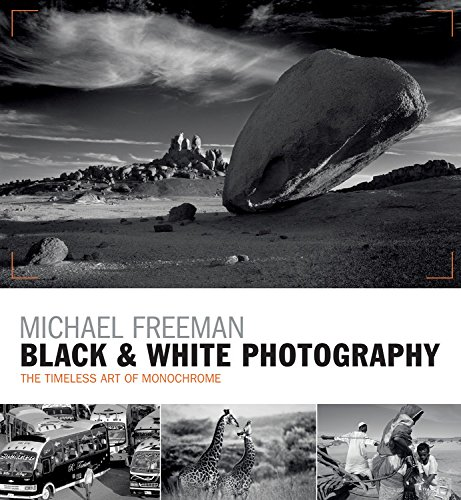 Download black white photography the timeless art of monochrome in the post digital age book pdf audio idcpiihbz