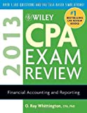 img - for Wiley CPA Exam Review 2013, Financial Accounting and Reporting by Whittington, O. Ray (2012) Paperback book / textbook / text book