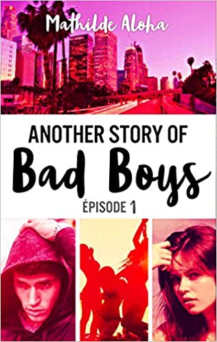 Another Story of Bad Boys (2017) - Mathilde Aloha Tome 1