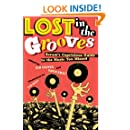 Lost in the Grooves: Scram's Capricious Guide to the Music You Missed