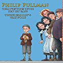 Thunderbolt's Waxwork: The New Cut Gang Audiobook by Philip Pullman Narrated by Robert Glenister