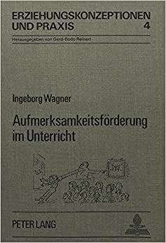 Book Aufmerksamkeitsförderung im Unterricht: Hilfen durch Lehrertraining (Erziehungskonzeptionen und Praxis) (German Edition)