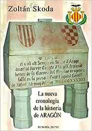 La nueva cronología de la historia de Aragón: Amazon.es