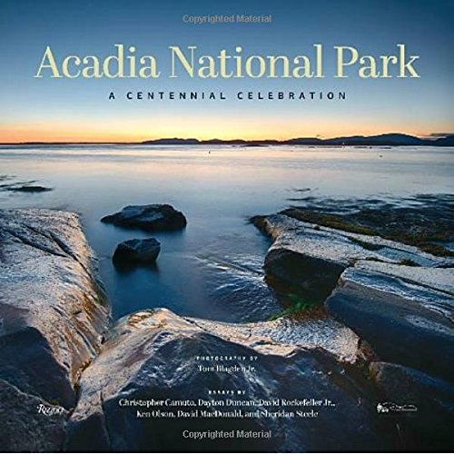 Acadia National Park: A Centennial Celebration