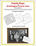 Family Maps of Washington County, Iowa, Deluxe Edition : With Homesteads, Roads, Waterways, Towns, Cemeteries, Railroads, and More, Boyd, Gregory A., 1420315218