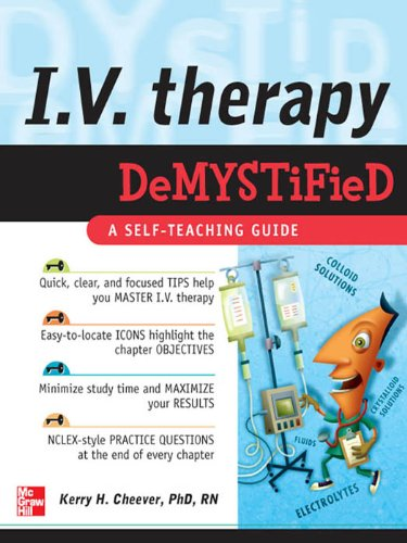 IV Therapy Demystified: A Self-Teaching Guide (Demystified Nursing) Pdf
