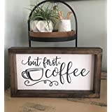But First Coffee Wood Sign Coffee Bar Decor
