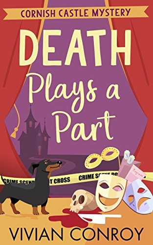 Death Plays a Part (Cornish Castle Mystery, Book 1) by [Conroy, Vivian]