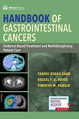 Handbook of Gastrointestinal Cancers: Evidence-Based Treatment and Multidisciplinary Patient Care