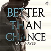 Better Than Chance : Better Than, Book 2 | Lane Hayes