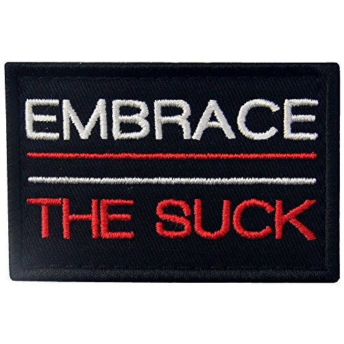 Embrace The Suck Tactical Patch Embroidered Morale Applique