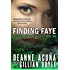 FINDING FAYE: Intuitive Investigator Series, Book Two
