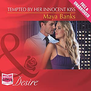 Tempted by Her Innocent Kiss Audiobook