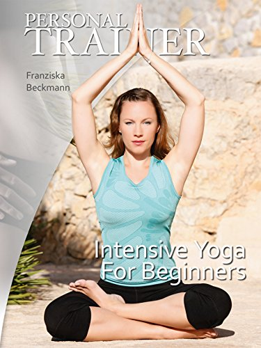 Personal Trainer: Intensive Yoga for Beginners