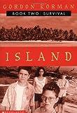 Survival (Island II) (Island Trilogy)