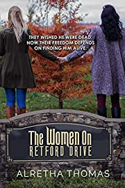 The Women On Retford Drive (Dancing Hills Series Book 1)