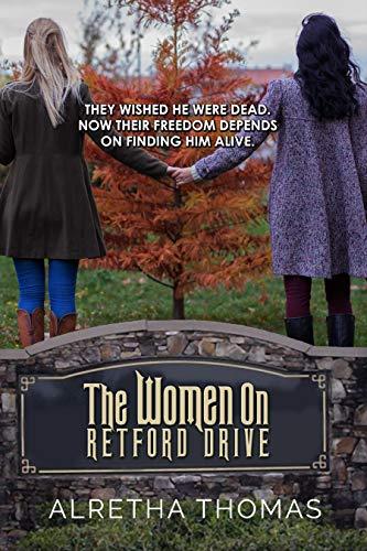 The Women on Retford Drive by Alretha Thomas