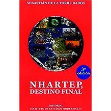 Narthep, Destino Final (Crónicas de Narthep nº 3) (Spanish Edition)