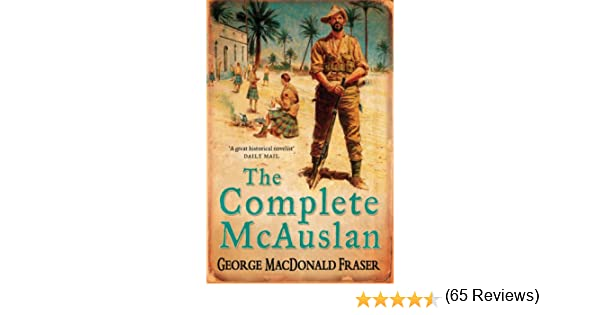 The complete mcauslan kindle edition by george macdonald fraser the complete mcauslan kindle edition by george macdonald fraser literature fiction kindle ebooks amazon fandeluxe Document