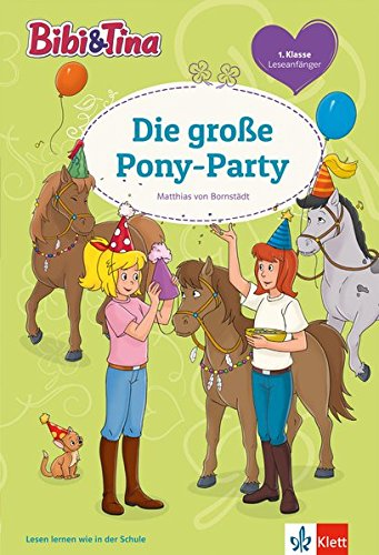Bibi Und Tina Pony Party  Leseanfänger 1. Klasse  Lesen Lernen Mit Bibi Und Tina