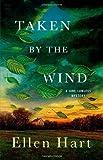 Taken by the Wind: A Jane Lawless Mystery (Jane Lawless Mysteries)