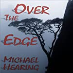 Over the Edge | Michael Hearing