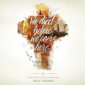 We Died Before We Came Here Audiobook