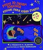 Poems to Dream Together/ Poemas para soñar Juntos, Francisco X. Alarcón, 1600606571